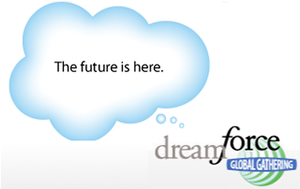 Dreamforce, Salesforce, San Fran Tradeshow, the cloud